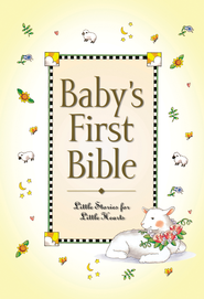 Baby's First Bible  -     By: Melody Carlson