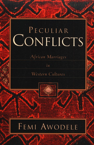 Peculiar Conflicts  -     By: William Femi Awodele