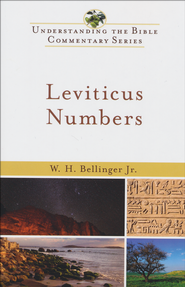 Leviticus & Numbers: Understanding the Bible Commentary Series  -              By: W.H. Bellinger