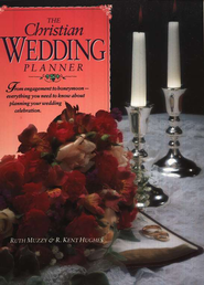 The Christian Wedding Planner   -     By: Ruth Muzzy