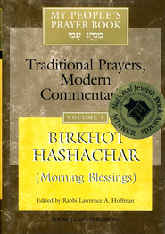 Morning Blessings, volume 5   -     Edited By: Rabbi Lawrence A. Hoffman