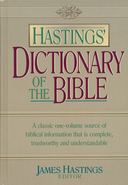 Hastings' Dictionary of the Bible   -     By: James Hastings