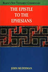 The Epistle to the Ephesians: Black's New Testament Commentary [BNTC]  -     By: John Muddiman