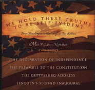 We Hold These Truths to Be Self-Evident: Four Masterpieces That Define Our Nation, CD Audio  -     By: Max McLean