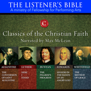 Classics of the Christian Faith: Audiobooks on CD   -     Narrated By: Max McLean     By: Narrated by Max McLean