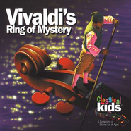 Vivaldi's Ring of Mystery        - Audiobook on CD         -     By: Classical Kids