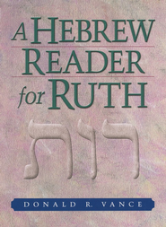 Hebrew Reader for Ruth   -     By: Donald R. Vance