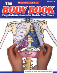 The Body Book  -     By: Donald Silver, Patricia Wynne