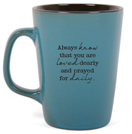 Always Know that You Are Loved Mug  -