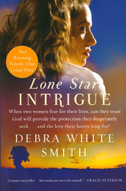 Lone Star Intrigue, 2-in-1   -     By: Debra White Smith