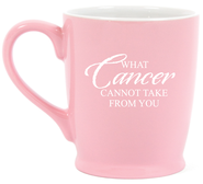 What Cancer Cannot Do Mug, Pink  -