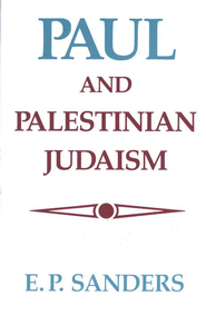 Paul & Palestinian Judaism   -     By: E.P. Sanders