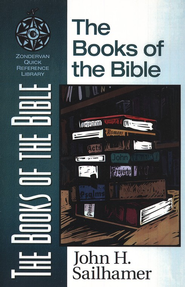 The Books of the Bible   -     By: John H. Sailhamer