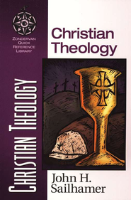 Christian Theology   -     By: John H. Sailhamer