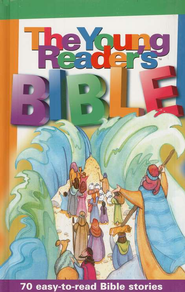 The Young Reader's Bible, Hardcover   -              By: Bonnie Bruno, Carol Reinsma, Jenifer Schneider