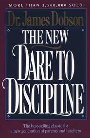The New Dare to Discipline   -     By: Dr. James Dobson