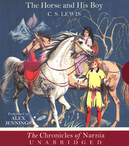 The Chronicles of Narnia: The Horse and His Boy -  Unabridged Audiobook on CD  -              By: C.S. Lewis