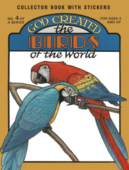 God Created the Birds of the World, Ages 4+   -              By: Earl Snellenberger