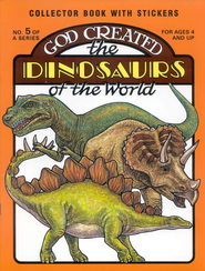 God Created the Dinosaurs of the World rld  -     By: Earl Snellenberger
