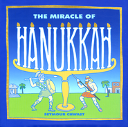 The Miracle of Hanukkah  -     By: Seymour Chwast