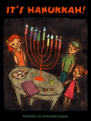 It's Hanukkah!  -     By: Santiago Cohen