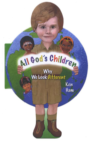 All God's Children   -     By: Ken Ham