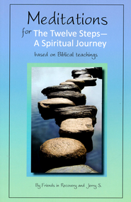 Meditations for the 12 Steps: A Spiritual Journey   -