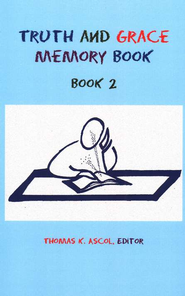 Truth and Grace Memory Book, Book 2   -     By: Thomas K. Ascol