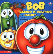 Bob Lends a Helping . . . Hand? A VeggieTales Board Book   -     By: Mike Nawrocki