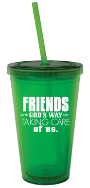 Friends are God's Way Reusable Cup with Straw   -