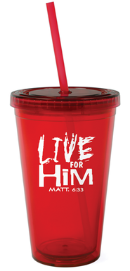 Live For Him Reusable Cup with Straw   -