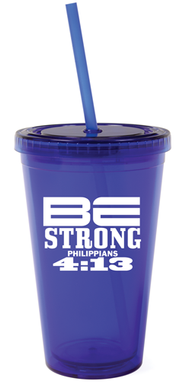 Be Strong Reusable Cup with Straw   -