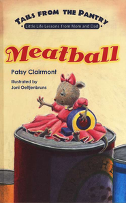 Meatball: Tails from the Pantry   -              By: Patsy Clairmont
