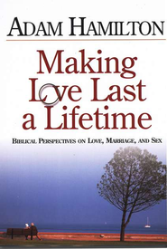 Making Love Last a Lifetime - DVD  -              By: Adam Hamilton
