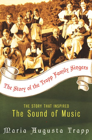 The Story of the Trapp Family Singers   -     By: Maria von Trapp