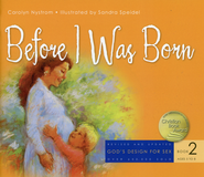 God's Design for Sex Series, Book 2: Before I Was Born, Revised    -              By: Carolyn Nystrom                   Illustrated By: Sandra Speidel