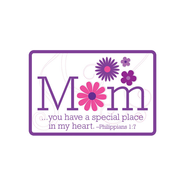 Mom, You Have a Special Place Magnet  -