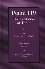 Psalm 119: The Exaltation of Torah   -              By: David Noel Freedman