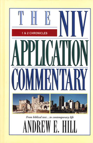 1 & 2 Chronicles: NIV Application Commentary [NIVAC]   -     By: Andrew E. Hill