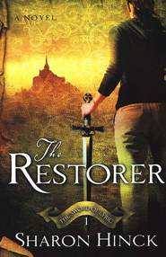 The Restorer, Swords of Lyric Series #1   -     By: Sharon Hinck
