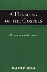 Harmony of the Gospels.    -     By: Ralph Heim
