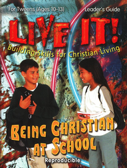 Live It! Being Christian At School  -