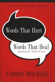 Words That Hurt, Words That Heal (repack)        -              By: Carole Mayhall