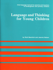Language & Thinking for Young Children   -     By: Ruth Beechick