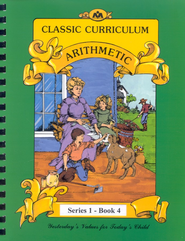Ray's Classic Curriculum Arithmetic, Series 1, Book 4   -     By: Rudy Moore