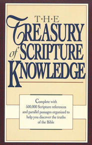 Treasury of Scripture Knowledge - Slightly Imperfect   -