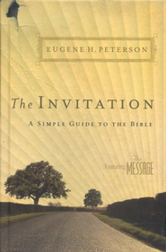 The Invitation: A Simple Guide to the Bible - Slightly Imperfect  -     By: Eugene H. Peterson