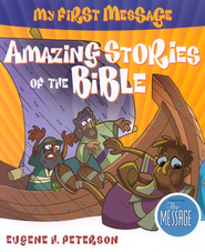 My First Message: Amazing Stories of the Bible, Book & CD   -     By: Eugene H. Peterson
