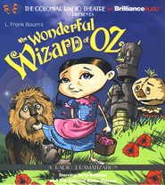Wonderful Wizard of Oz, The: A Radio Dramatization on CD  -     Narrated By: Jerry Robins & The Colonial Radio Players     By: L.Frank Baum