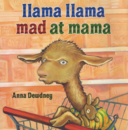 Llama Llama Mad at Mama   -     By: Anna Dewdney